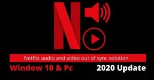 Netflix audio out of sync